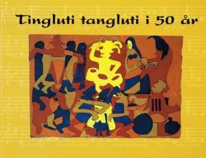 Niels Ishøj Christensen: Tingluti Tangluti I 50 år (Songbook) Product Image