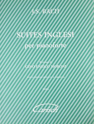 Johann Sebastian Bach: Suites Inglesi BWV 806-811