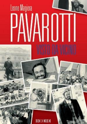 Leone Magiera: Pavarotti Visto Da Vicino