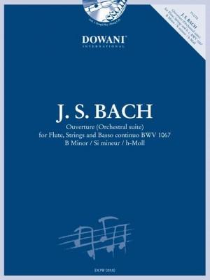 Johann Sebastian Bach: Ouverture (Orchestral suite) BWV 1067