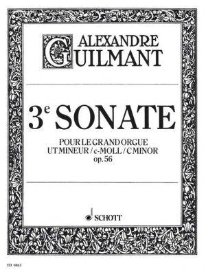 Guilmant, F A: 3. Sonata C Minor op. 56/3