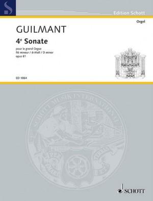 Guilmant, F A: 4. Sonata D Minor op. 61/4