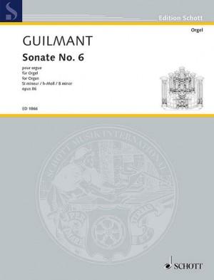 Guilmant, F A: Sonata No. 6 in B Minor op. 86/6