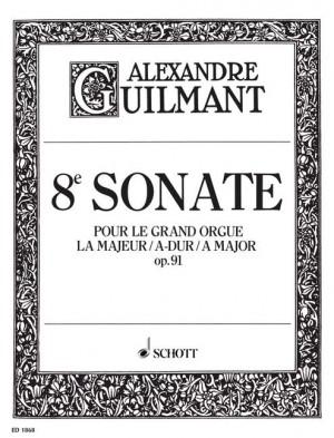 Guilmant, F A: 8. Sonata A Major op. 91/8