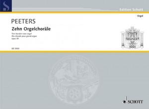 Peeters, F: Ten Organ Chorales op. 39