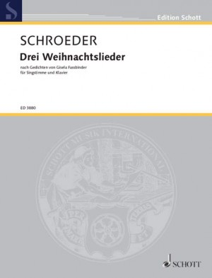 Schroeder, H: Three Christmas Songs