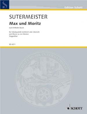 Sutermeister, H: Max und Moritz