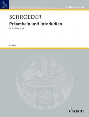 Schroeder, H: Preambles and Interludes