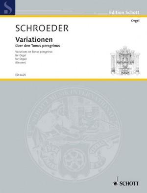Schroeder, H: Variations über den Tonus peregrinus