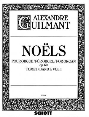 Guilmant, F A: Noëls op. 60 Band 1