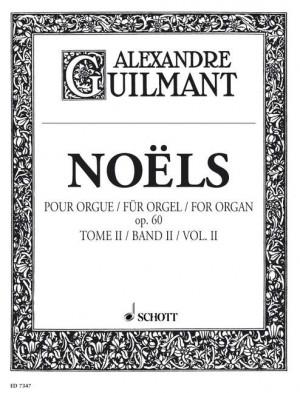 Guilmant, F A: Noëls op. 60 Band 2