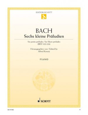Bach, J S: Six short preludes BWV 933-938