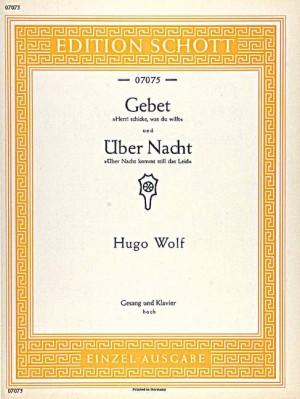Wolf: Gebet / Über Nacht