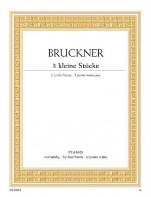 Bruckner, A: Three little pieces