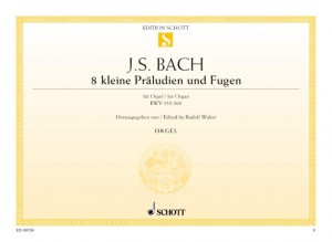Bach, J S: Eight little Preludes and Fugues BWV 553-560