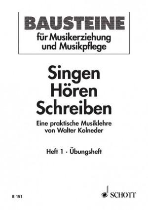 Kolneder, W: Singen - Hören - Schreiben Heft 1 Product Image