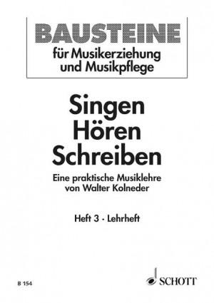 Kolneder, W: Singen - Hören - Schreiben Heft 3 Product Image