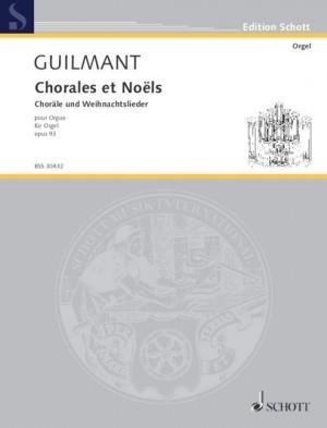 Guilmant, F A: Choräle und Noels op. 93