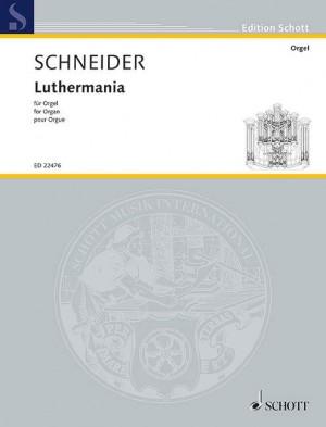 Schneider, E: Luthermania