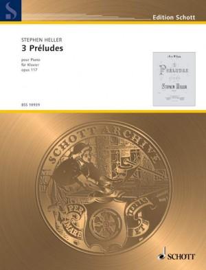Heller, S: 3 Préludes op. 117