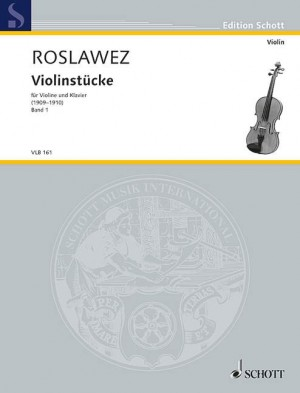 Roslavets, N A: Violin Pieces Band I