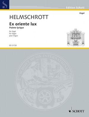 Helmschrott, R M: Ex oriente lux