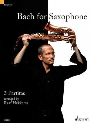 Bach, J S: Bach for Saxophone BWV 1002, BWV 1004, BWV 1006