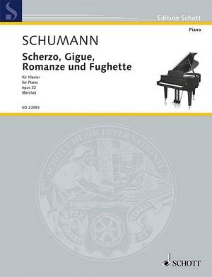 Schumann, R: Scherzo, Gigue, Romanze und Fughette op. 32