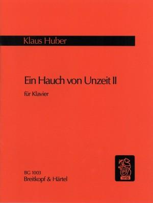 Huber: Ein Hauch von Unzeit II