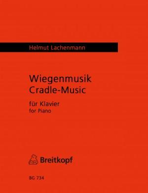 Lachenmann: Wiegenmusik