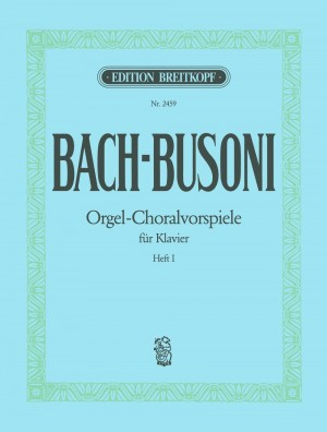 Bach/Busoni: Choral Preludes Volume 1 Product Image