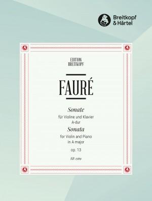 Fauré, G: Sonata in A major Op. 13 op. 13