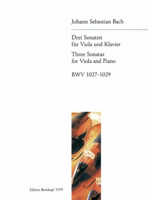 Bach, JS: Drei Sonaten BWV 1027-1029