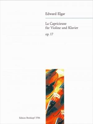 Elgar: La Capricieuse op. 17