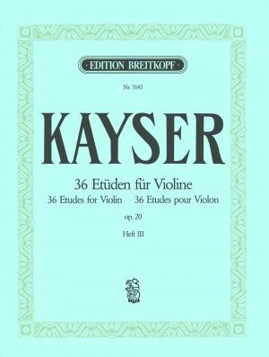 Kayser: 36 Etüden op. 20, Heft 3