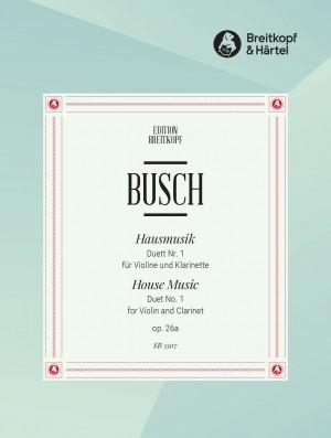 Busch: Hausmusik Duett Nr.1 op. 26/1