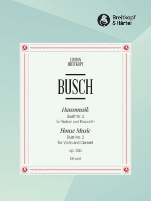 Busch: Hausmusik Duett Nr.2 op. 26/2