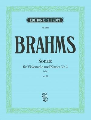 Sonata No. 2, Opus 99 in F Major: For Cello and Piano: 0 (Kalmus Edition)