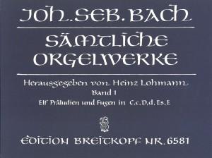 Bach, J S: Complete Organ Works - Lohmann Edition  Bd. 1