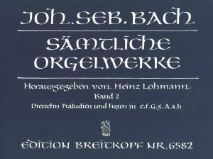 Bach, J S: Complete Organ Works - Lohmann Edition  Bd. 2