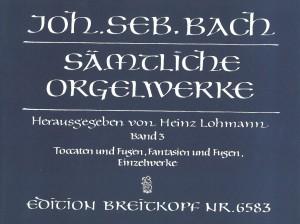 Bach, J S: Complete Organ Works - Lohmann Edition  Bd. 3