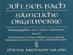 Bach, J S: Complete Organ Works - Lohmann Edition  Bd. 4