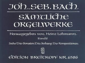 Bach, J S: Complete Organ Works - Lohmann Edition  Bd. 6