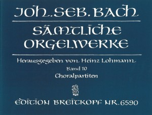 Bach, J S: Complete Organ Works Band 10