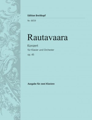 Rautavaara: Klavierkonzert op. 45