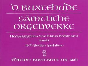 Buxtehude: Complete Organ Works Volume I