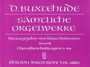 Buxtehude: Complete Organ Works Volume III