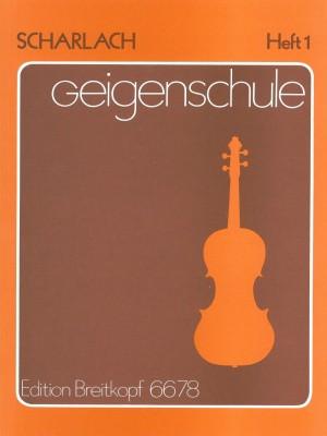 Scharlach: Geigenschule, Heft 1