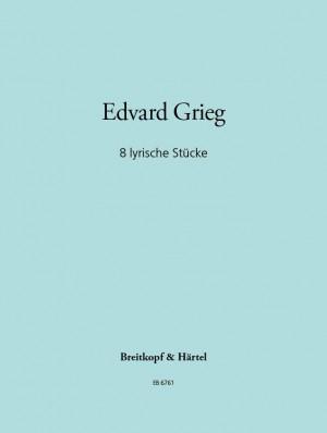 Grieg: Acht lyrische Stücke