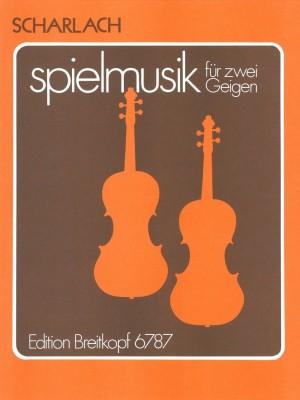 Scharlach: Spielmusik für zwei Violinen